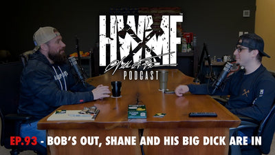 EP. 97 - BOB'S OUT, SHANE AND HIS BIG DICK ARE IN