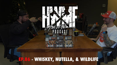 EP. 86 - WHISKEY, NUTELLA, & WILDLIFE