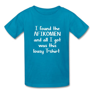 I FOUND THE AFIKOMEN Kids' T-Shirt - turquoise