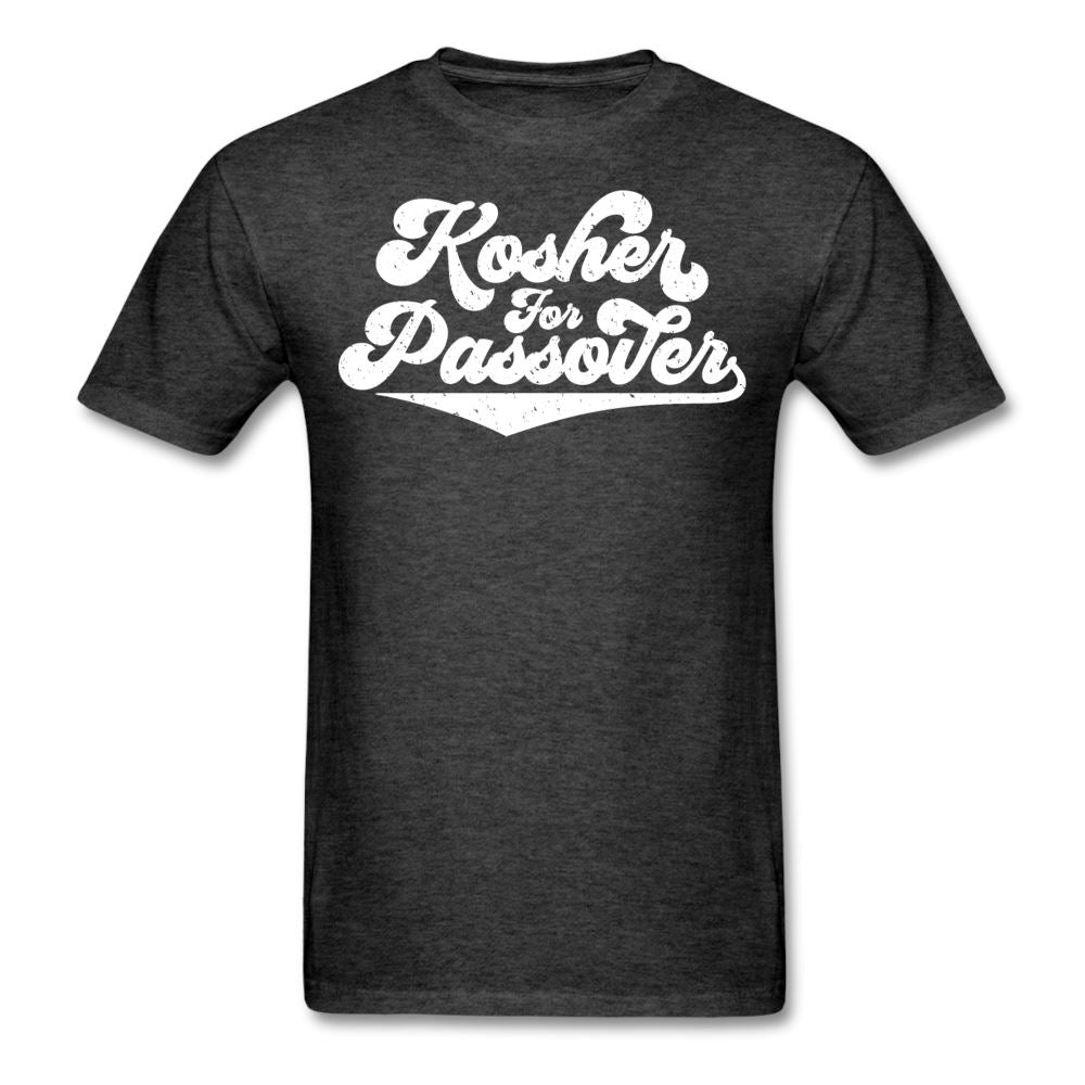 KOSHER FOR PASSOVER Unisex Classic T-Shirt - heather black