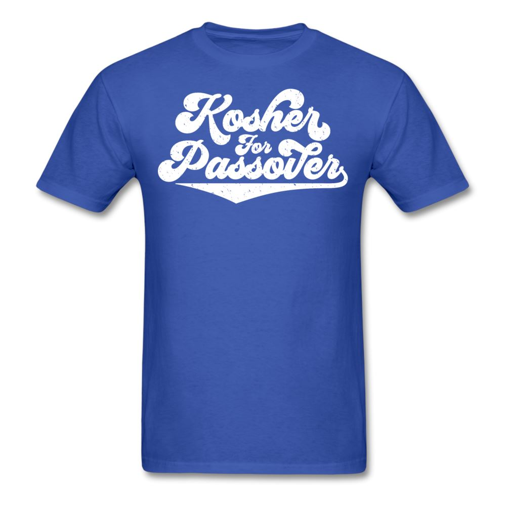 KOSHER FOR PASSOVER Unisex Classic T-Shirt - royal blue