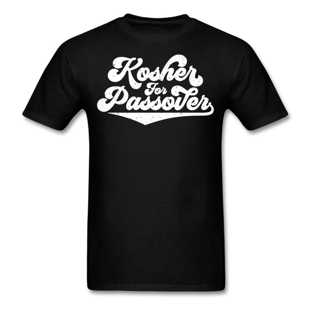 KOSHER FOR PASSOVER Unisex Classic T-Shirt - black