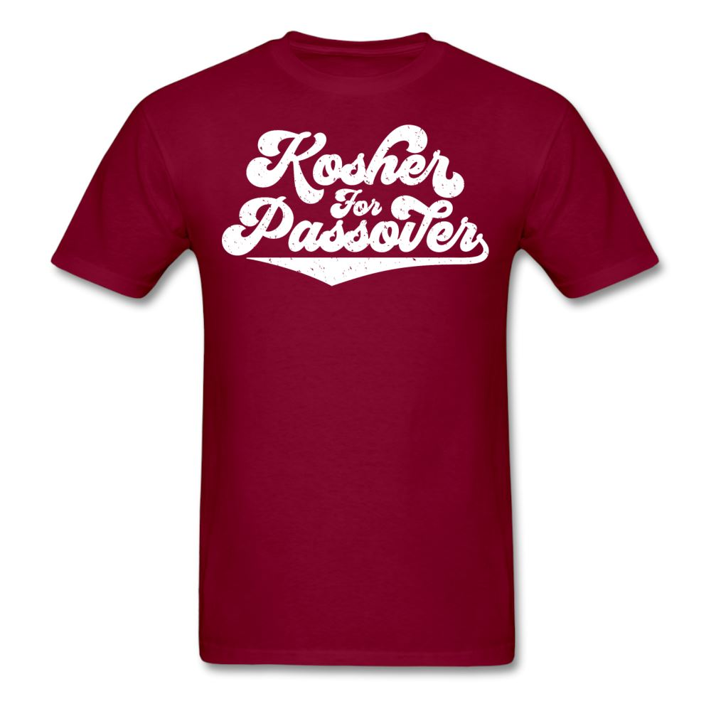 KOSHER FOR PASSOVER Unisex Classic T-Shirt - burgundy