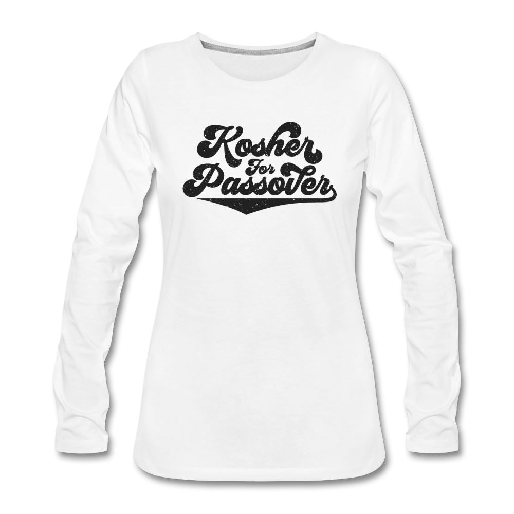 Kosher for Passover  Women's Premium Long Sleeve T-Shirt - white