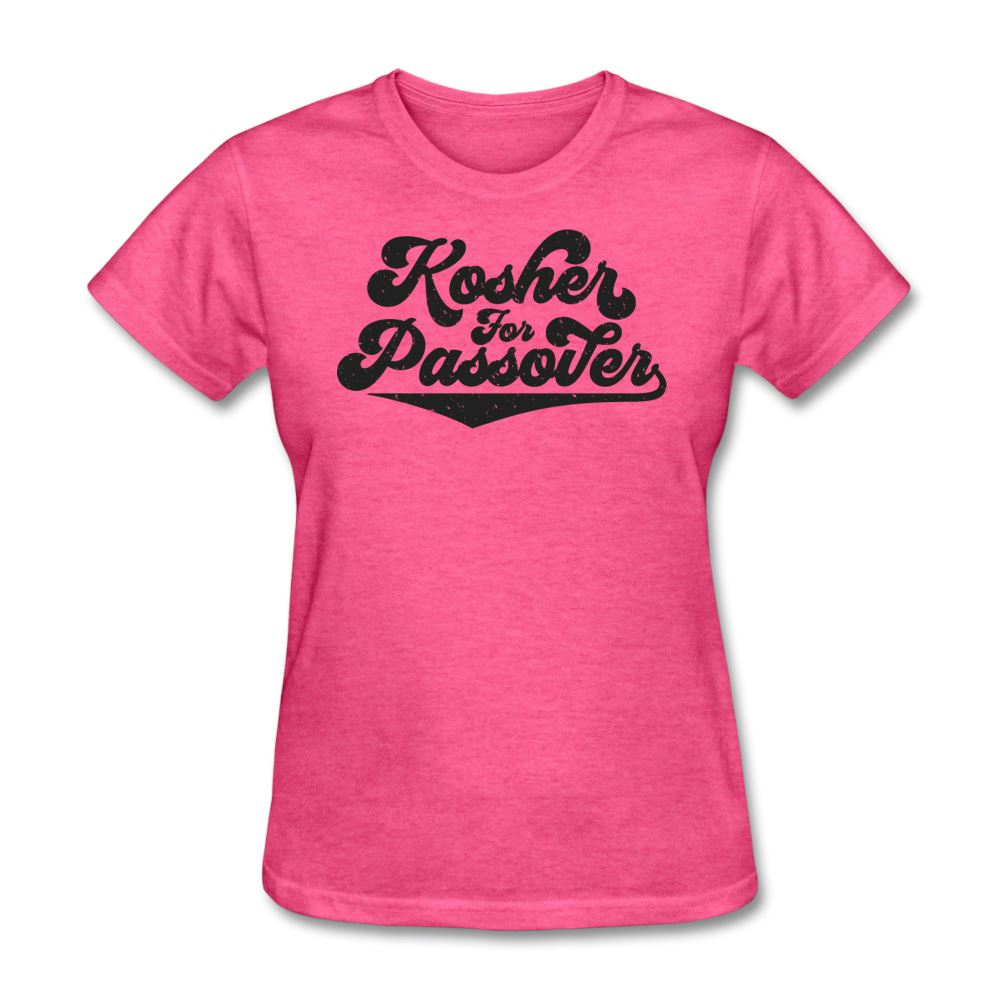 KOSHER FOR PASSOVER Women's T-Shirt - heather pink