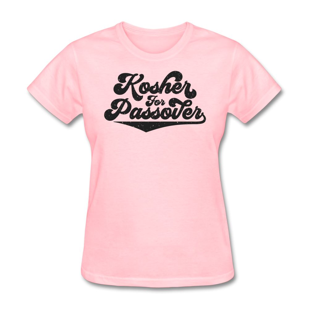 KOSHER FOR PASSOVER Women's T-Shirt - pink