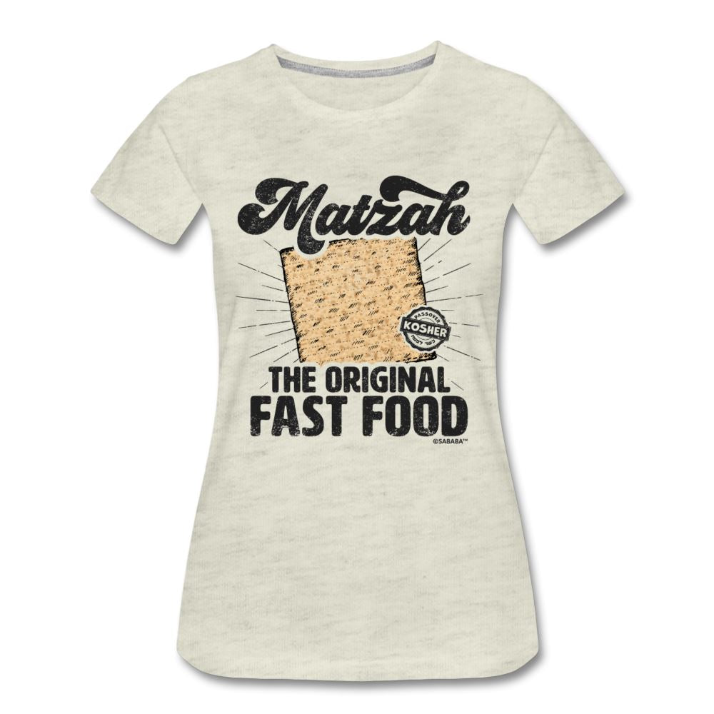 Matzah - The Original Fast Food Women's Premium T-Shirt - heather oatmeal