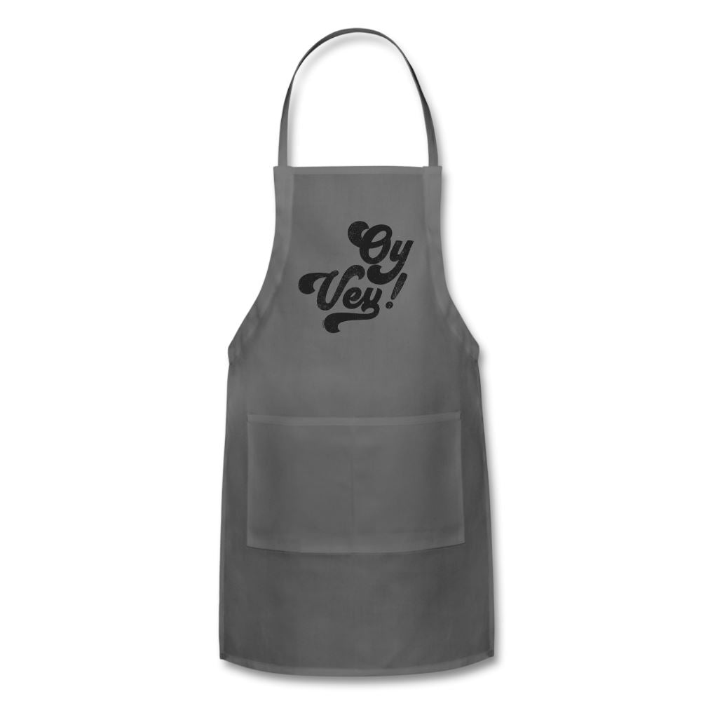 Oy Vey! Funny Yiddish Adjustable Apron - charcoal