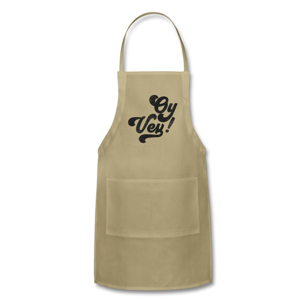 Oy Vey! Funny Yiddish Adjustable Apron - khaki