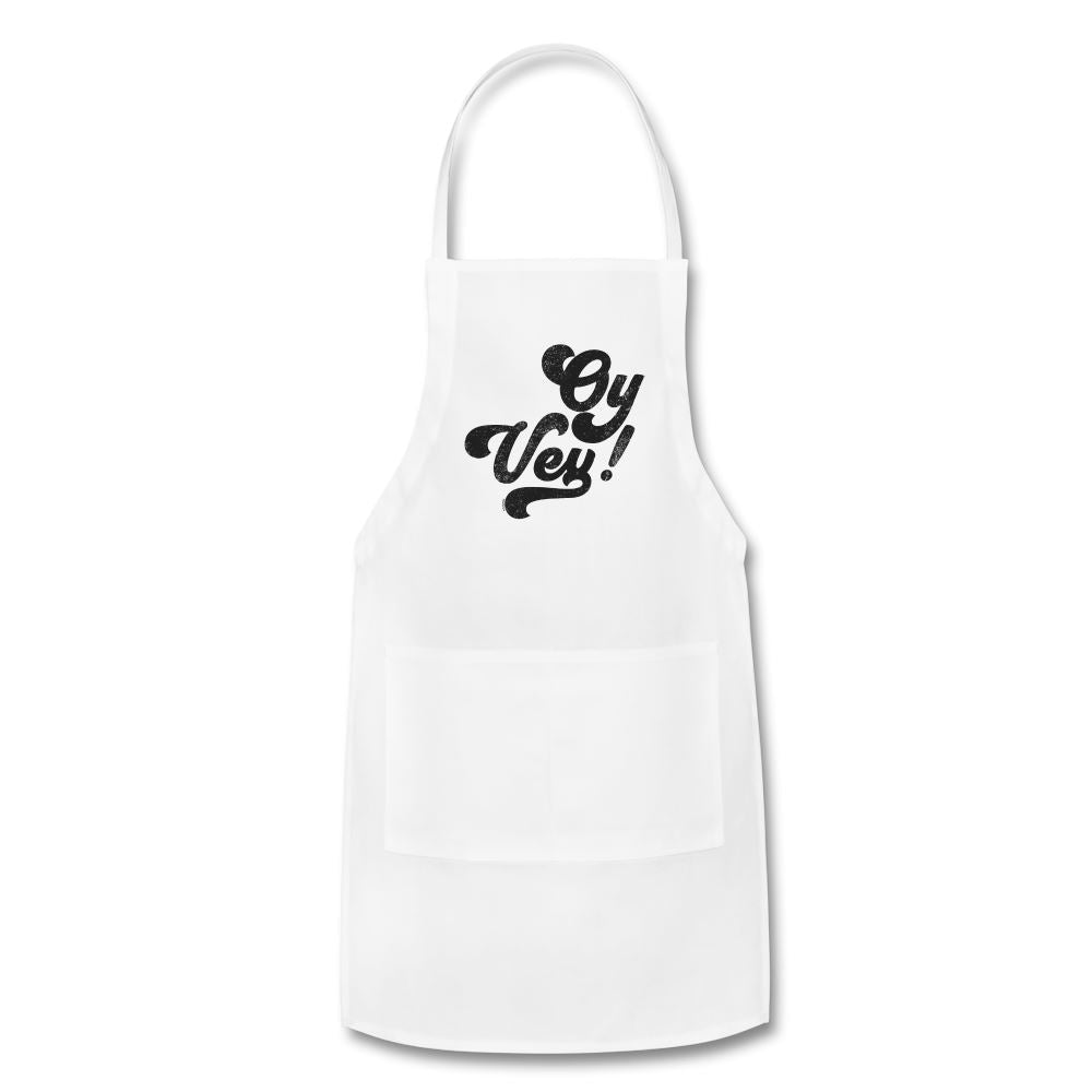 Oy Vey! Funny Yiddish Adjustable Apron - white