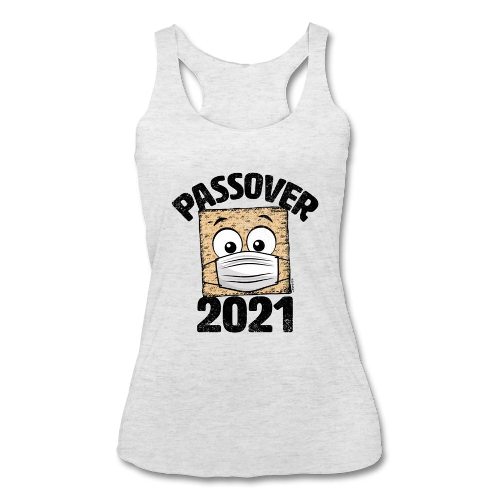Passover 2021 Matzah Cracker with Mask Women's Tri-Blend Racerback Tank - heather white