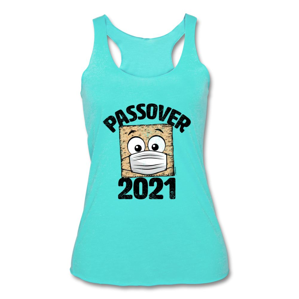 Passover 2021 Matzah Cracker with Mask Women's Tri-Blend Racerback Tank - turquoise