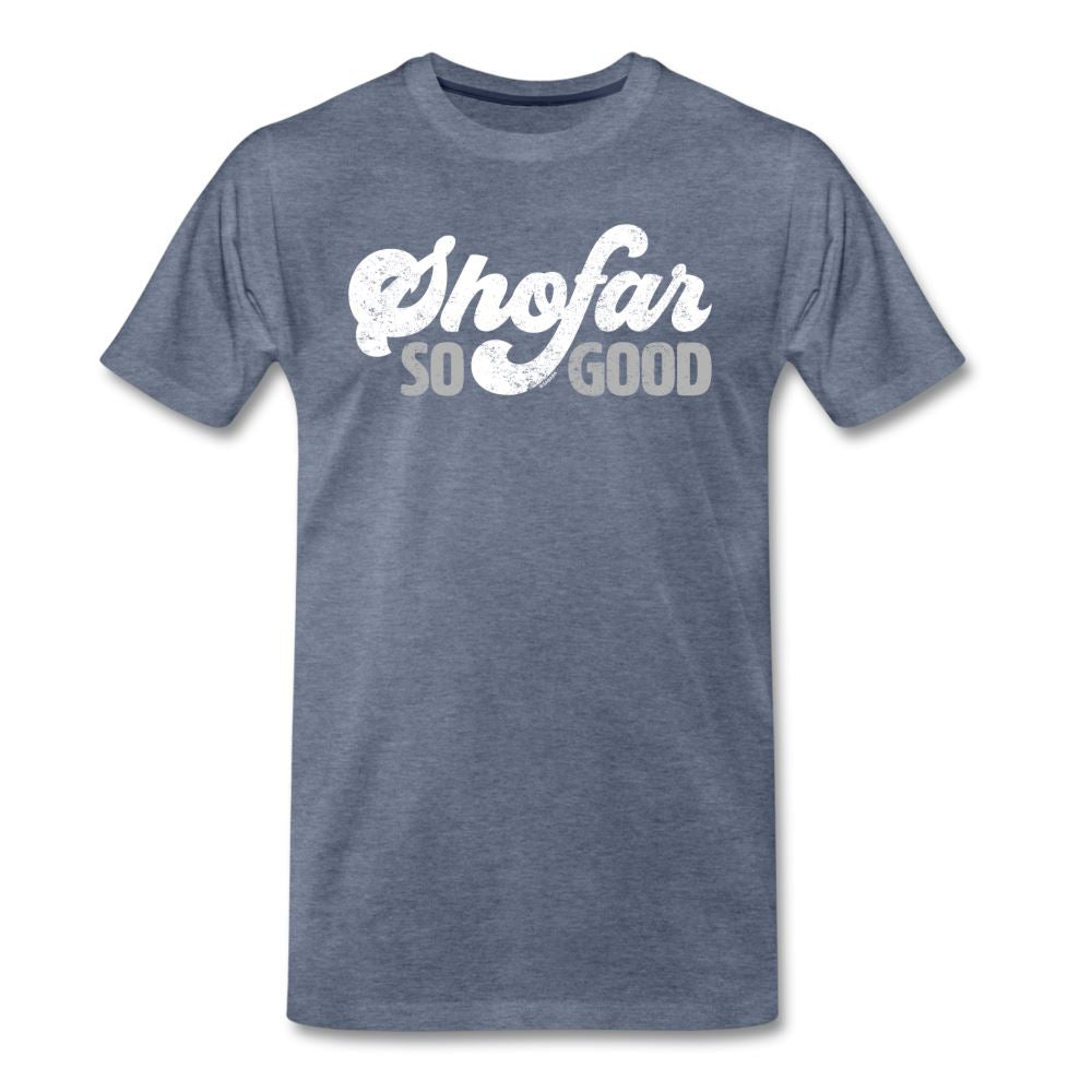 Shofar So Good Men's Premium T-Shirt - heather blue