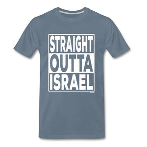 Straight Outta Israel Men's Premium T-Shirt - steel blue