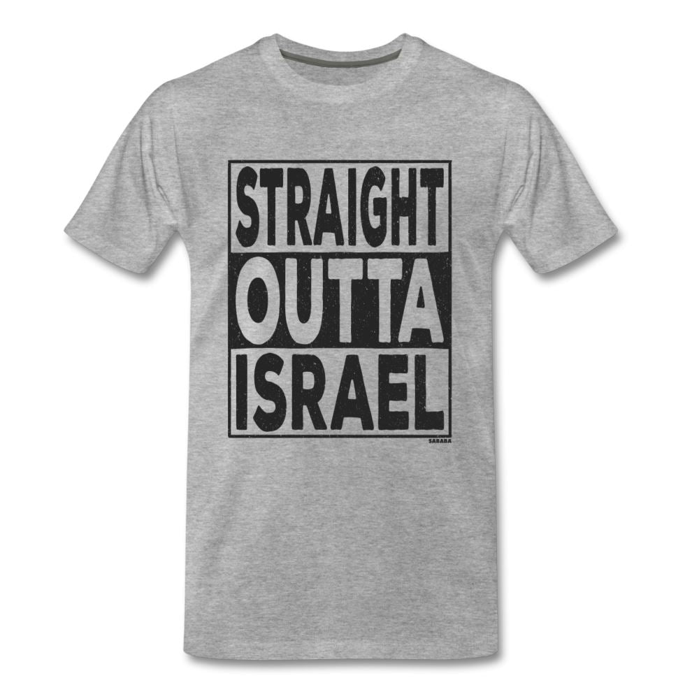 Straight Outta Israel Men's Premium T-Shirt - heather gray