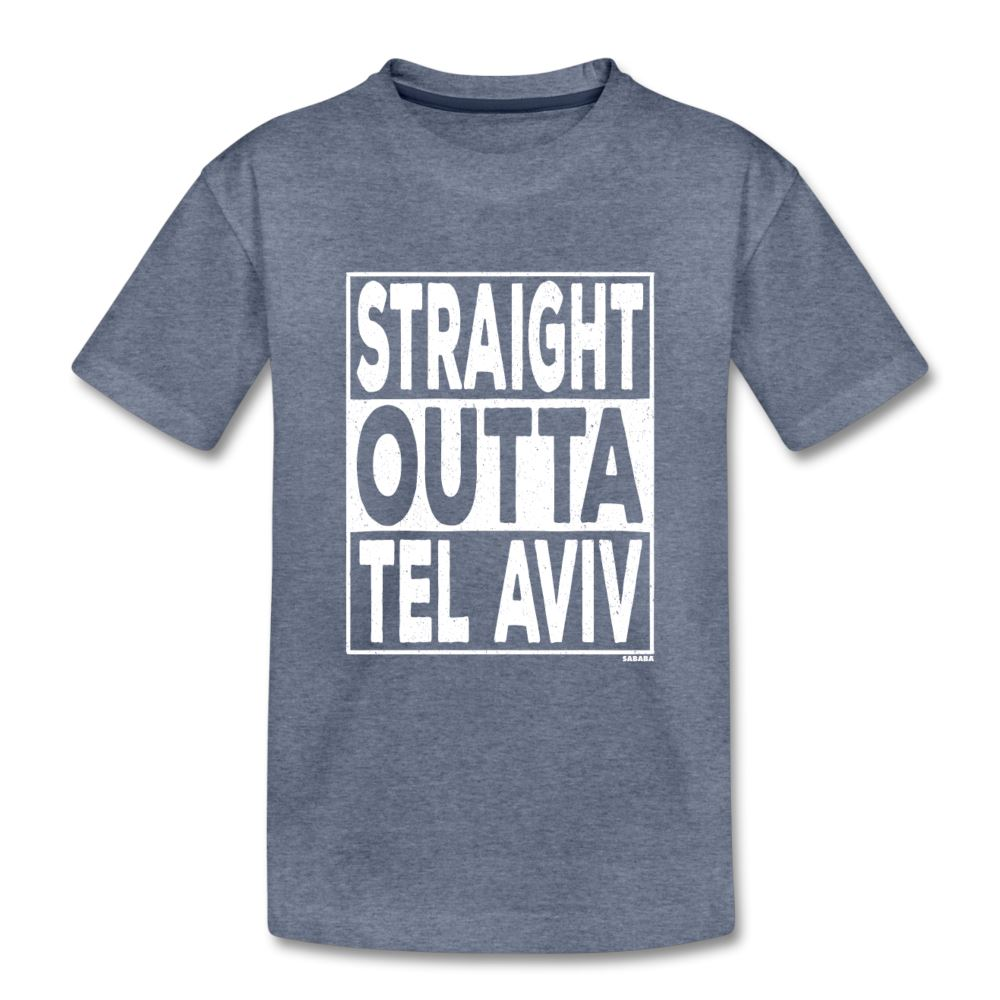 Straight Outta Tel Aviv Kids' Premium T-Shirt - heather blue
