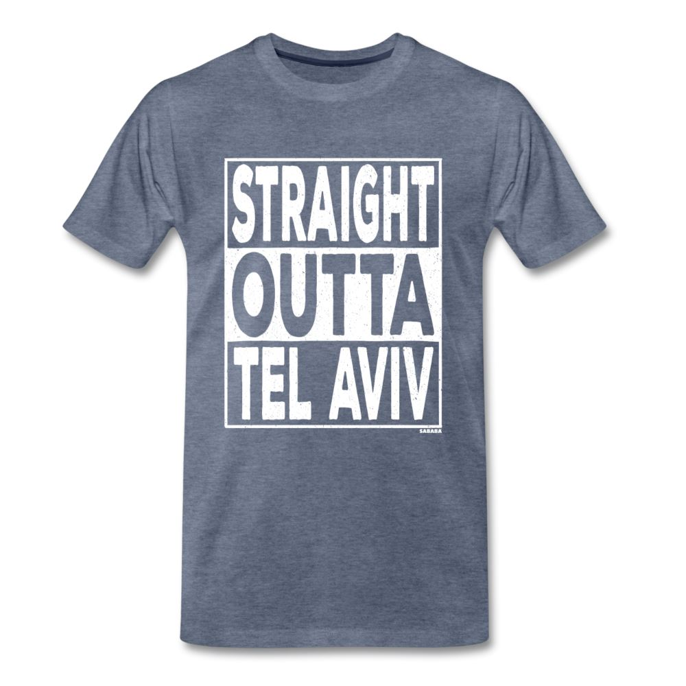 Straight Outta Tel Aviv Men's Premium T-Shirt - heather blue