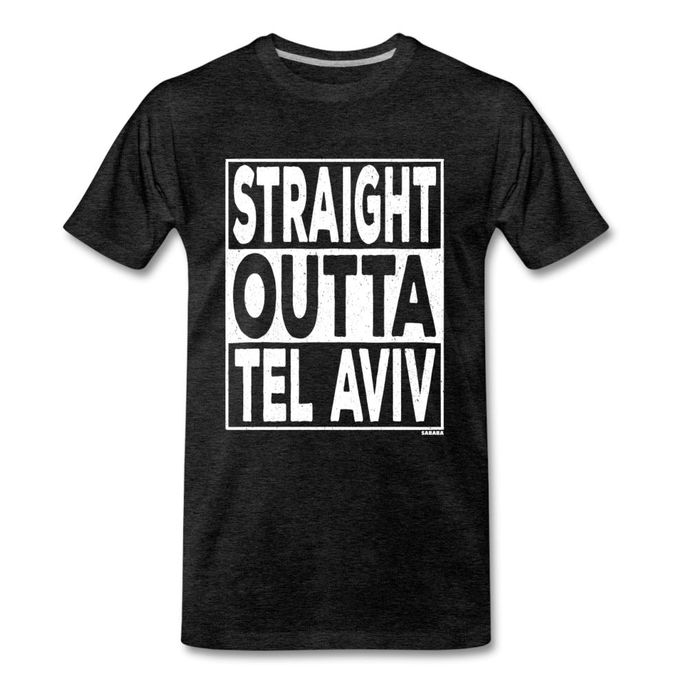 Straight Outta Tel Aviv Men's Premium T-Shirt - charcoal gray
