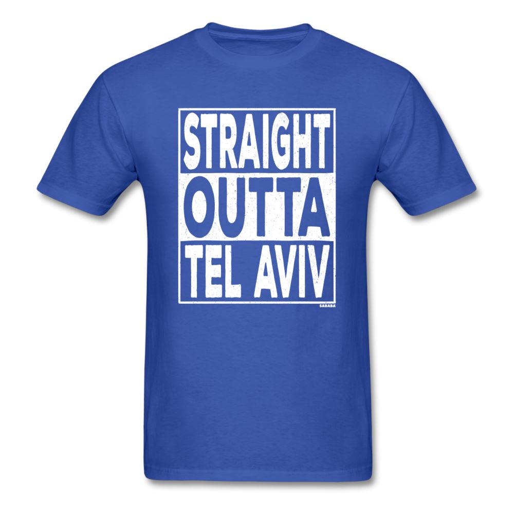 Straight Outta Tel Aviv Unisex T-Shirt - royal blue