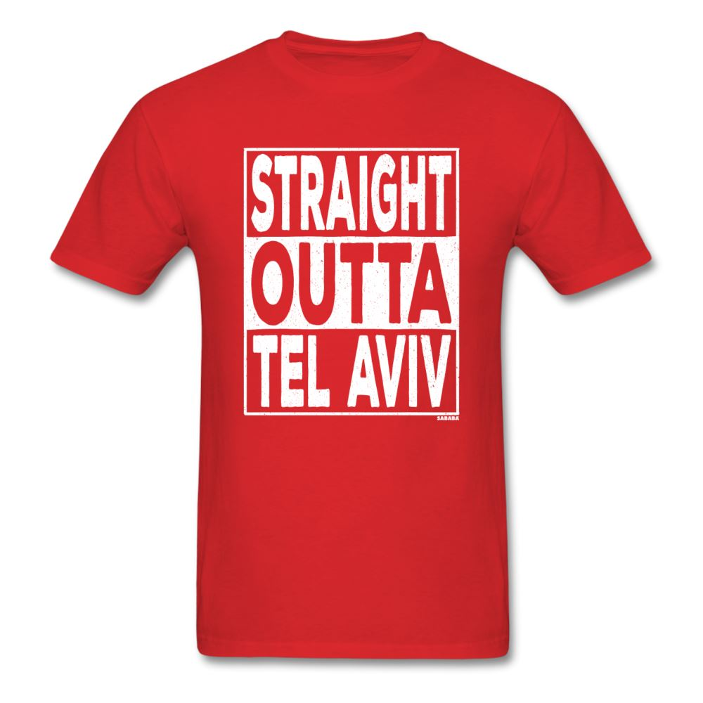 Straight Outta Tel Aviv Unisex T-Shirt - red