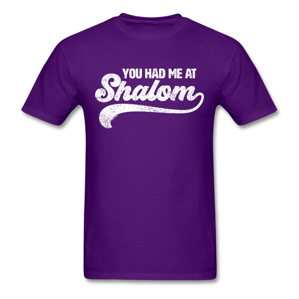 You Had Me At Shalom Unisex T-Shirt - purple