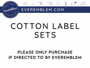 Cotton Set of Cotton Labels - Only purchase if directed to by EverEmblem