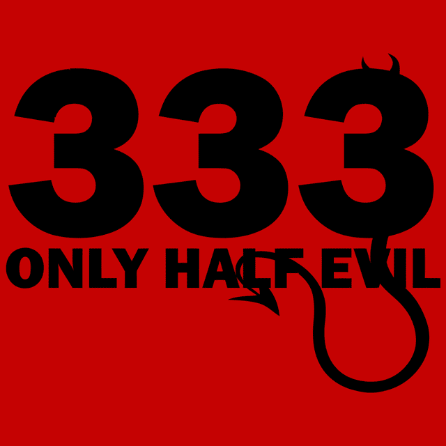 333 Only Half Evil T-Shirts - Textual Tees