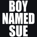 Boy Named Sue T-Shirts - Textual Tees