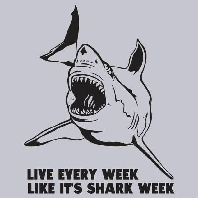 Live Every Week Like Its Shark Week T-Shirt Mens T-Shirt - Textual Tees