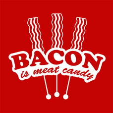 Bacon Is Meat Candy T-Shirts - Textual Tees