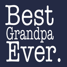 Best Grandpa Ever T-Shirts - Textual Tees