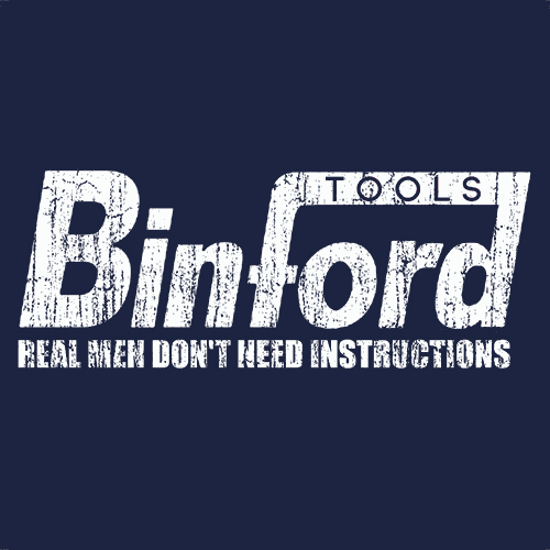 Binford Tools T Shirt Home Improvement Time Textual Tees