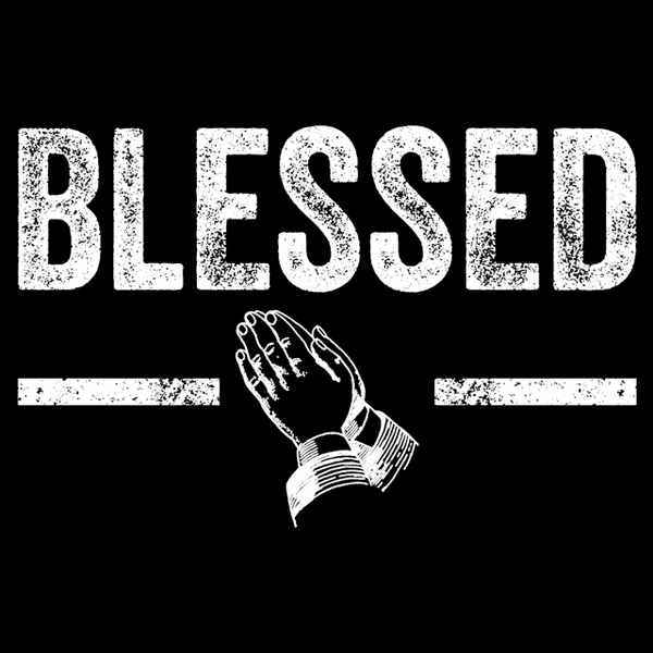 Blessed T Shirt Textual Tees