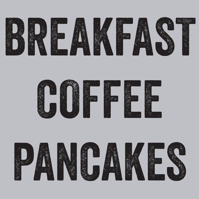 Breakfast Coffee Pancakes T-Shirts - Textual Tees