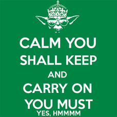 Calm You Shall Keep And Carry On You Must T-Shirts - Textual Tees