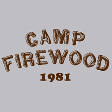 Camp Firewood 1981 T-Shirts - Textual Tees