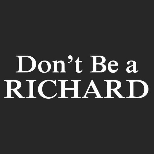 Don't Be A Richard Womens T-Shirt Womens T-Shirt - Textual Tees