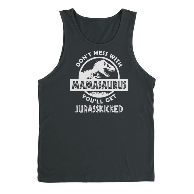 Don't Mess With Mamasaurus Mens Tanktop Mens Tanktop - Textual Tees
