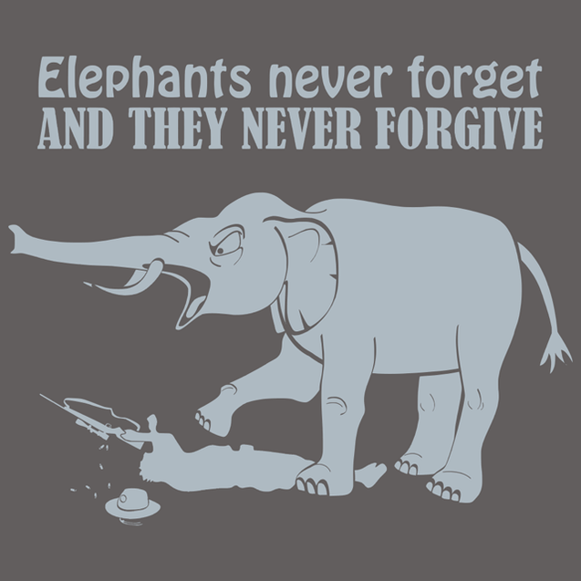 Elephants Never Forget And They Never Forgive T-Shirt Mens T-Shirt - Textual Tees