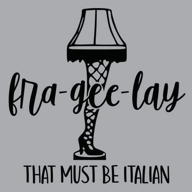Fra-Gee-Lay That Must Be Italian Womens T-Shirt Womens T-Shirt - Textual Tees