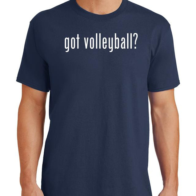 Got Volleyball T-Shirt
