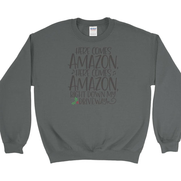 Here Comes Amazon Sweatshirt Sweatshirt - Textual Tees