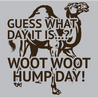 Guess What Day It Is Woot Woot Hump Day T-Shirt Mens T-Shirt - Textual Tees