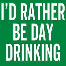 I'd Rather Be Day Drinking