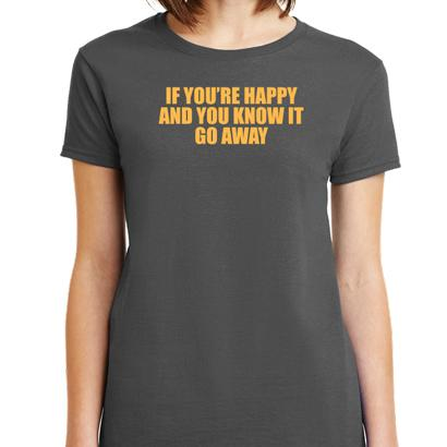 If Youre Happy And You Know It T-Shirt Mens T-Shirt - Textual Tees