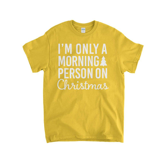 I'm Only a Morning Person On Christmas Kids T-Shirt Kids T-Shirt - Textual Tees