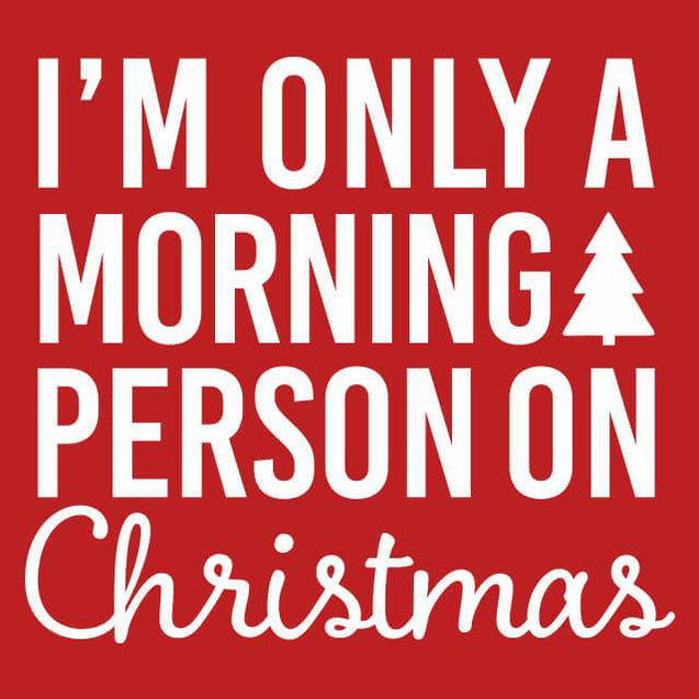 I'm Only a Morning Person On Christmas Mens Tanktop Mens Tanktop - Textual Tees