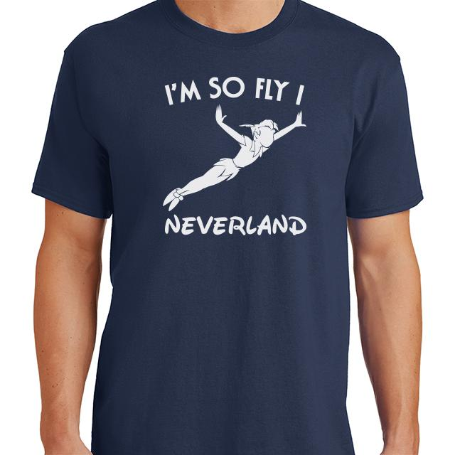 Im So Fly I Neverland T-Shirt