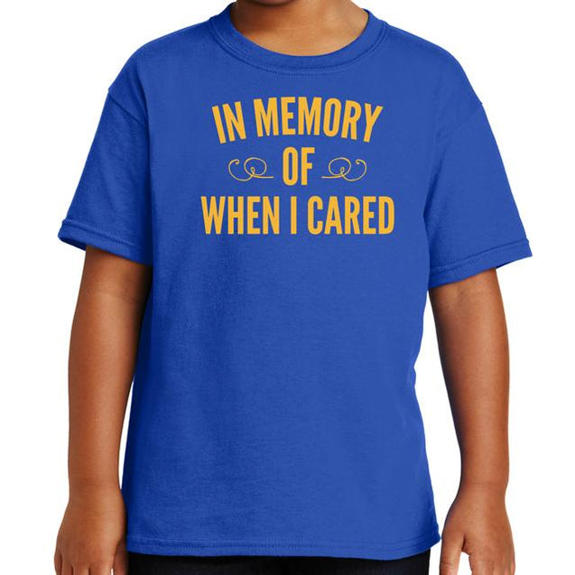 In Memory of When I Cared T-Shirt Mens T-Shirt - Textual Tees