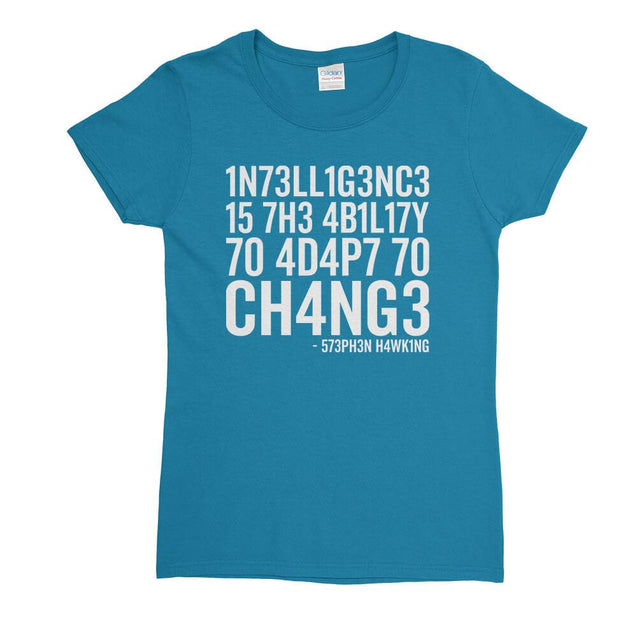 Intelligence Stephen Hawking Womens T-Shirt - Textual Tees